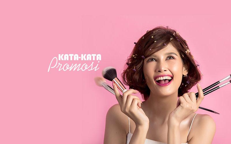 Kata kata promosi produk kecantikan